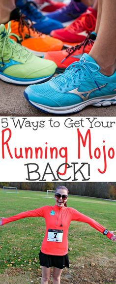 5 Ways to Get Your Running Mojo Back - fitness running motivation and mental tips for runners who are struggling to stay motivated. Simple ways to get back to jogging, treadmill running or trail running - no excuses! / Running in a Skirt