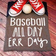 Err Day all day baseball mom by LondonLabelDesign on Etsy Baseball Playoffs, Baseball Scores, Baseball Tips, Baseball Uniforms, Baseball Training, Baseball Mom Shirts, Softball Mom, Baseball Season, Baseball Field