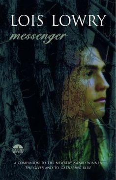 Messenger by Lois Lowry. Third book in The Giver quartet. I'd like to read these again; it's been a long time...