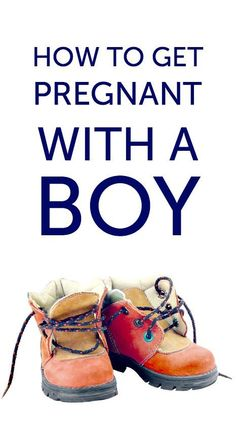 Tips, timing and other ideas for how to get pregnant with a boy.