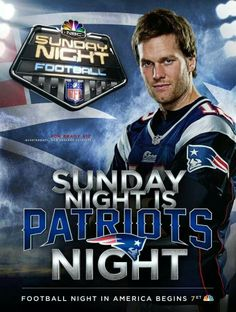 Yes, and Monday night, and Thursday night .... Hell, any night or day, come to think of it! #GoPatriots #PatriotsNation