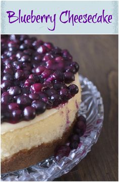Blueberry Cheesecake : Upstate Ramblings #dessert #blueberries #cheesecake