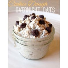 Cookie Dough Overnight Oats from 'Mason Creations' eBook! 40 easy & healthy Overnight Oats recipes!---Calories & Macros provided for each!
