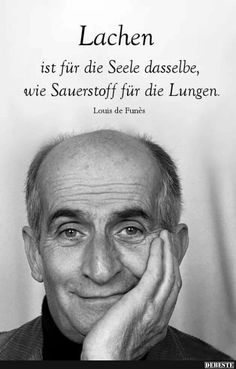 is the same for the soul . - Laughter is the same for the soul . -Laughter is the same for the soul . - Laughter is the same for the soul . - Sie dürfen nicht alles glauben was sie denken! Funny Quotes About Life, Life Quotes, Motivational Quotes, Inspirational Quotes, True Words, Proverbs, Einstein, Quotations, Laughter