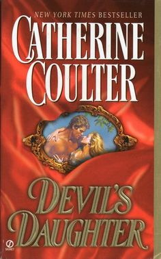 Devil's Daughter (Devil #2) by Catherine Coulter at the Reading Cafe:  http://www.thereadingcafe.com/blast-from-the-past-devils-daughter-by-catherine-coulter-a-review/