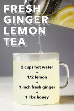 Quick & Easy Ginger Tea from Scratch - Herbal Tea Ginger Lemon Tea, Lemon Drink, Ginger And Honey, Recipes With Ginger Root, Ginger Tea For Cold, Ginger Root Tea, Ginger Drink, Healthy Juices, Healthy Drinks