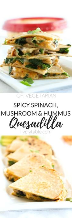 This spicy Spinach Mushroom Hummus Quesadilla makes a healthy and delicious appetizer or snack that can be made in 10 minutes! (vegetarian, gluten-free, vegan option) | Sponsored by /sabra/ | via http://livelytable.com