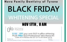 This Friday at 8am - Black Friday Whitening Sale