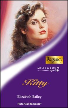 """Kitty (Mills & Boon Historical) by Elizabeth Bailey Paperback"" av Elizabeth Bailey Historical Romance, Kitty, Reading, Cover, Romances, Movie Posters, Kitten, Romance, Film Poster"