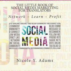 The Little Book of Social Media Marketing for Translators