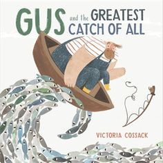 Booktopia has Gus and the Greatest Catch of All by Victoria Cossack. Buy a discounted Hardcover of Gus and the Greatest Catch of All online from Australia's leading online bookstore.