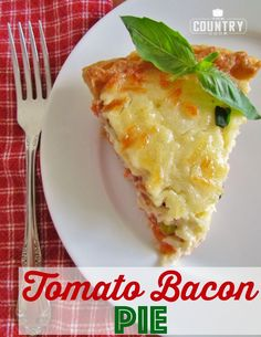 Tomato, Green Onion, Basil, Cheese and Bacon Pie