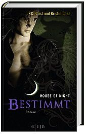 House of Night - Bestimmt, P. C. Cast, Kristin Cast, Fantasy & Science Fiction