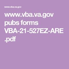 www.vba.va.gov pubs forms VBA-21-527EZ-ARE.pdf