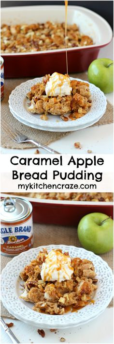 - Caramel Apple Bread Pudding ~ mykitchencraze.com