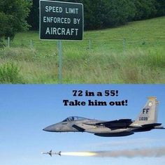Speed limit enforced by aircraft. Haha!!