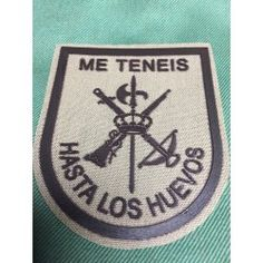 """Emblema Legion """"Me teneis hasta los huevos"""" Sin duda el #emblema más deseado, lo puedes encontrar en nuestra tienda. Army Surplus, Greatest Mysteries, Don Juan, Morale Patch, Vespa, Wwii, Badge, Military, History"""