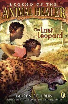 The Last Leopard (Legend of the Animal Healer)