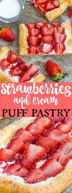 Flaky, creamy and fruity this Strawberries and Cream Puff Pastry is the breakfast dish or dessert that everyone loves!