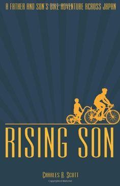 Rising Son: By Charles Scott