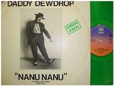 At £6.98  http://www.ebay.co.uk/itm/Daddy-Dewdrop-Nanu-Nanu-PYE-Records-12-Single-7NL-25803-/251151468703