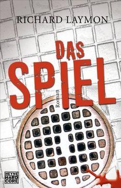 Medienhaus: Richard Laymon - Das Spiel (Psychothiller, 2011)