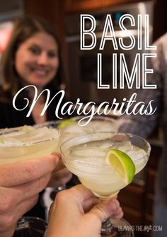 Basil Lime Margaritas | A fun take on a delicious favorite. Easy recipe to mix up a small pitcher. Perfect for your next get-together.