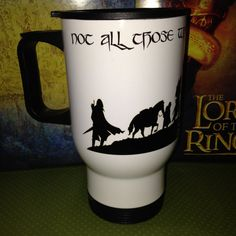 Not all those who wander are lost LOTR travel coffee mug