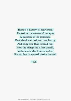 So the words she'd never spoken stained her dampened cheeks instead. Eh Poems, Poem Quotes, Life Quotes, Qoutes, Funny Quotes, Pretty Words, Beautiful Words, Beautiful Poetry, Beautiful Mess