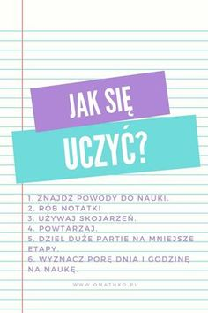Jak się uczyć efektywnie? www.omathko.pl #matematyka #nauka #szkoła #rozwój