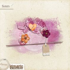 kimeric kreations: Sisters - new this week at The Digichick, and a beautiful cluster from Anita!