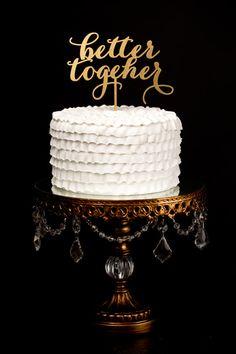 Better Together Wedding Cake Topper Gold Soirée by BetterOffWed