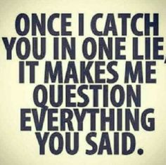 don't lie to me and expect me to trust you Life Quotes Love, True Quotes, Words Quotes, Quotes To Live By, Funny Quotes, Lying Quotes, Quotes About Lying, Qoutes, Inspirational Quotes Pictures