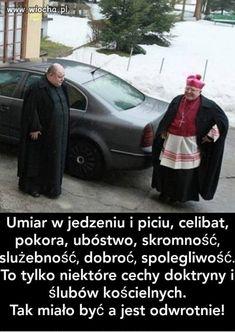A kto by się tam jakimiś doktrynami przejmował ? Weekend Humor, Funny Captions, Kirchen, Motto, Catholic, Haha, Quotes, Historia, Poland