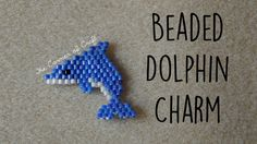 DIY Seed Bead Dolphin Charm How To // Bead Weaving Brick Stitch // ¦ The...