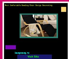 Most Comfortable Reading Chair Design Decorating 204613 - The Best Image Search