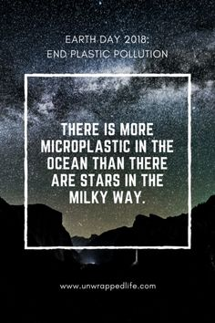 earth day 2018 scary plastic statistic: There is more microplastic in the ocean than there are stars in the Milky Way. Plastic Pollution Facts, Recycling Information, Plastic Free July, Ocean Pollution, Save Our Earth, Save Our Oceans, Solid Shampoo, Think, Quotes