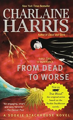 From Dead to Worse (Sookie Stackhouse/True Blood) - http://www.darrenblogs.com/2017/04/from-dead-to-worse-sookie-stackhousetrue-blood/