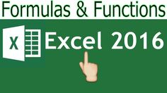 Excel 2016 Advanced Formulas and Functions Excel 2016 Tutorial Microsoft...