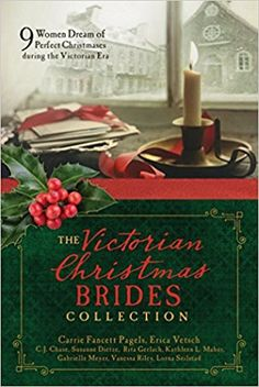 The Victorian Christmas Brides Collection : 9 Women Dream of Perfect Christmases during the Victorian Era Christmas Books, A Christmas Story, Christmas Themes, Family Christmas, Christmas Holiday, Victorian Bride, Victorian Era, Carrie, Victorian Christmas