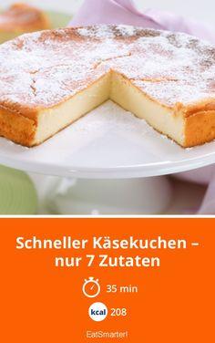 Schneller Käsekuchen – nur 7 Zutaten | eatsmarter.de