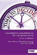 Consultative Committees in the European Union : no vote - no influence? / Diana Panke, Christoph Hönnige, Julia Gollub.    ECPR Press, 2015