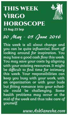 This Week Virgo Horoscope (30 May 2016 - 05 June 2016). Askganesha.com