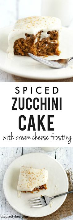 Delicious spiced zucchini cake with a rich cream cheese frosting. This recipe is perfect for summer!