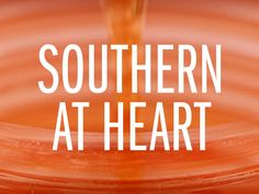 Southern at Heart : Food Network - FoodNetwork.com