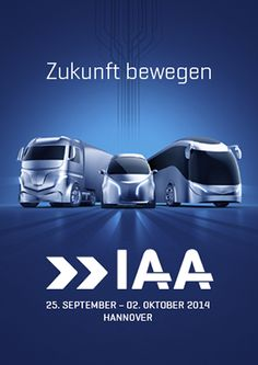 IAA Nutzfahrzeuge Hanovre 2014 Salon du véhicule utilitaire 25 septembre au 2 octobre 2014