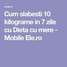 Cum slabesti 10 kilograme in 7 zile cu Dieta cu mere - Mobile Ele.ro