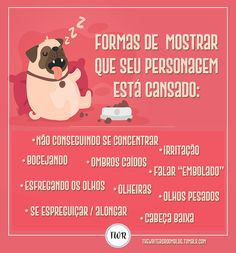 Como mostrar que seu personagem está cansado - Writing Resources, Writing Help, Writing A Book, Writing Prompts, Writer Tips, Book Writer, I Love Books, My Books, Art Puns