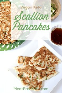 Vegan Keto Scallion Pancakes Meat Free Keto This low carb paleo recipe for keto scallion pancakes is nut free and gluten free and satisfies that craving for a takeout f. Vegan Keto Diet, Vegan Keto Recipes, Vegetarian Keto, Low Carb Recipes, Healthy Recipes, Veggie Keto, Protein Recipes, Lunch Recipes, Seafood Recipes