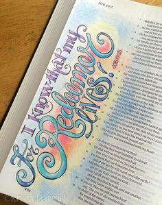 For I know That My Redeemer Lives! - Job 19 25 #illustratedfaith #biblejournaling
